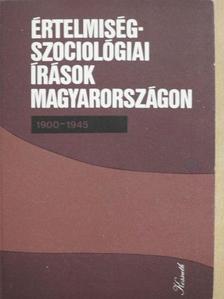 Benedek Marcell - Értelmiségszociológiai írások Magyarországon [antikvár]