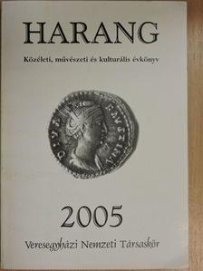 Ácsné Csáki Ildikó - Harang 2005 [antikvár]