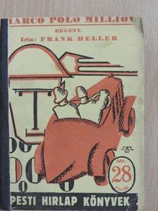 Frank Heller - Marco Polo milliói [antikvár]