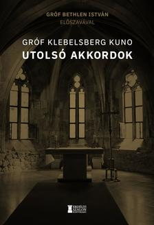 Gróf Klebelsberg Kuno - Utolsó akkordok