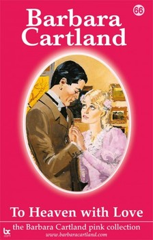 Barbara Cartland - To Heaven With Love [eKönyv: epub, mobi]