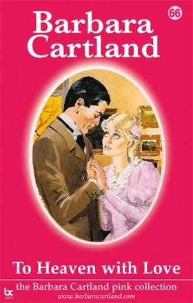 Barbara Cartland - To Heaven With Love [eKönyv: epub, mobi]