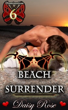Rose Daisy - Beach Surrender [eKönyv: epub, mobi]