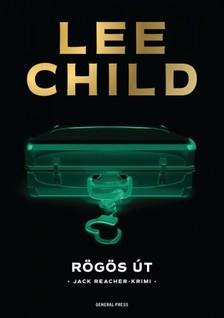 Lee Child - Rögös út [eKönyv: epub, mobi]