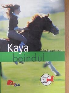 Gaby Hauptmann - Kaya beindul [antikvár]