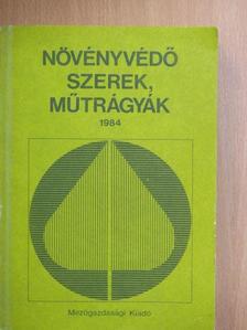 Dr. Bordás Sándor - Növényvédő szerek, műtrágyák 1984 [antikvár]