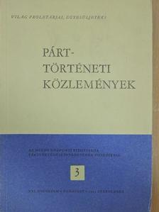 Deme Péter - Párttörténeti Közlemények 1975/3. [antikvár]