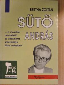 Bertha Zoltán - Sütő András [antikvár]