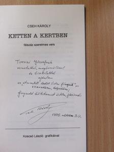 Cseh Károly - Ketten a kertben (dedikált példány) [antikvár]