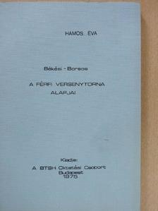 Békési Sándor - A férfi versenytorna alapjai [antikvár]