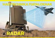 Balajti István - A radar