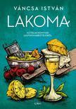 Váncsa István - Lakoma 2. - Az itáliai konyhák legfinomabb ételeibõl