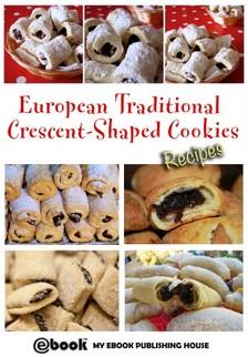 House My Ebook Publishing - European Traditional Crescent-Shaped Cookies - Recipes [eKönyv: epub, mobi]
