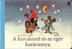 Zdenek Miller - A kisvakond és az egér karácsonya