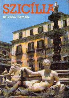 RÉVÉSZ TAMÁS - Szicília [antikvár]