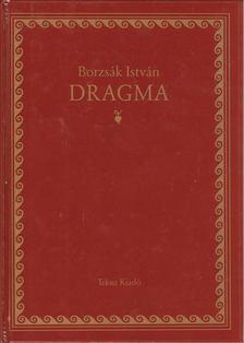 Borzsák István - Dragma I. [antikvár]