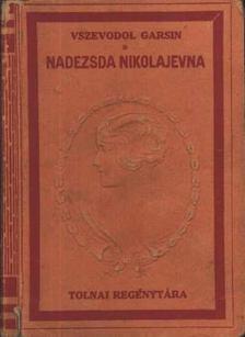Garsin, Vszevodol - Nadezsda Nikolajevna [antikvár]