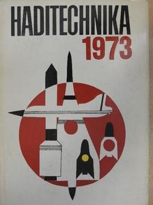 Mazán Pál - Haditechnika 1973. [antikvár]