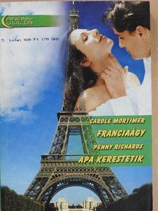 Carole Mortimer - Franciaágy/Apa kerestetik [antikvár]
