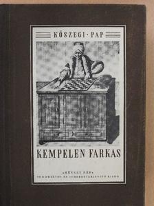 Kőszegi Imre - Kempelen Farkas [antikvár]