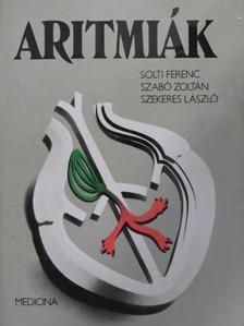 Solti Ferenc - Aritmiák [antikvár]