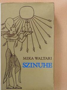Mika Waltari - Szinuhe [antikvár]