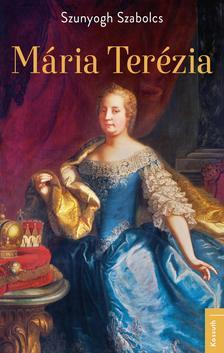 Szunyogh Szabolcs - Mária Terézia