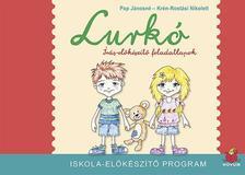Pap Jánosné - Lurkó írás-előkészítő feladatlapok