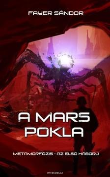 Fayer Sándor - A Mars pokla [eKönyv: epub, mobi]