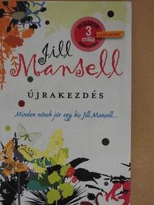 Jill Mansell - Újrakezdés [antikvár]