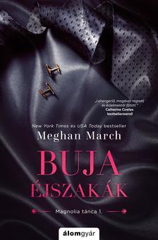 Meghan March - Buja éjszakák