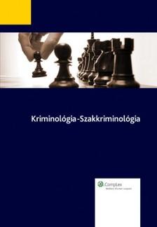 Gönczöl Katalin  Kerezsi Klára - Korinek László - Lévay Miklós - - Kriminológia - szakkriminológia [eKönyv: epub, mobi]