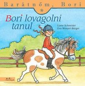 Liane Schneider - Annette Steinhauer - Bori lovagolni tanul - Barátnőm, Bori
