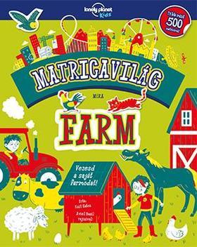 Matricavilág - Farm