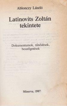 Ablonczy László - Latinovits Zoltán tekintete [antikvár]