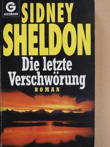 Sheldon Sidney - Die letzte Verschwörung [antikvár]