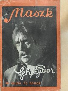Fehér Tibor - Maszk [antikvár]
