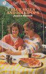 Janice Harrell - Blue Skies and Lollipops [antikvár]