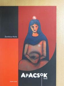 Zemlényi Attila - Apacsok [antikvár]