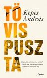 KEPES ANDRÁS - Tövispuszta - Bővített, jubileumi kiadás [eKönyv: epub, mobi]