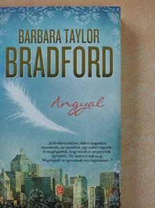 Barbara Taylor Bradford - Angyal [antikvár]