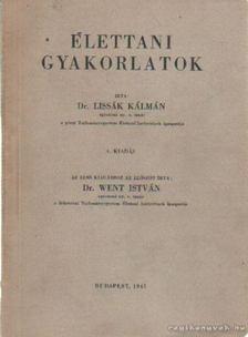 Lissák Kálmán - Élettani gyakorlatok [antikvár]