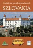 Daniel Kollár, Tibor Kollár, Ján Lacika - Szlovákia - Családi és osztálykirándulások