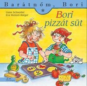Liane Schneider - Annette Steinhauer - Bori pizzát süt - Barátnőm, Bori