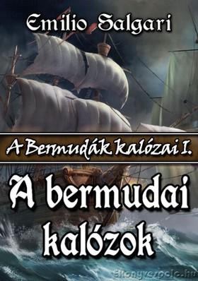 Emilio Salgari - A bermudai kalózok