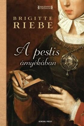 Brigitte Riebe - A pestis árnyékában [eKönyv: epub, mobi]