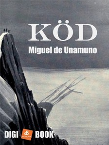 Miguel De Unamuno - Köd [eKönyv: epub, mobi]