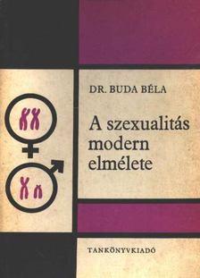 Buda Béla - A szexualitás modern elmélete [antikvár]