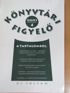Bakonyi Géza - Könyvtári Figyelő 2001/4. [antikvár]