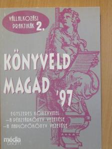 Horváth Miklós - Könyveld magad '97 [antikvár]